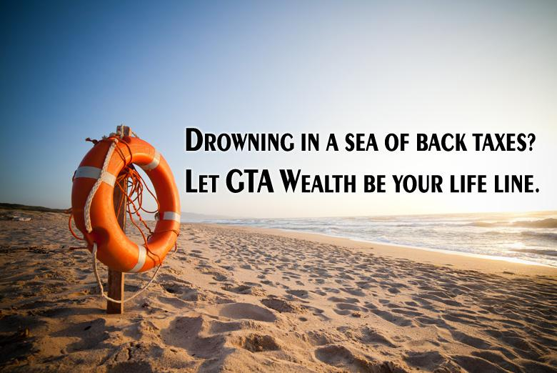 Back taxes or tax problems? Need Tax audit help? The tax accountants at GTA Wealth can help you with your back taxes and increase your tax refunds. We are the best in the business of taking care of your tax problems.
